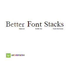 Better CSS Font Stacks by Nathan Ford