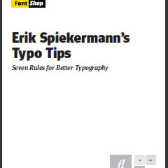 Typo Tips - Seven Rules for Better Typography by Erik Spiekermann