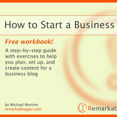 How to Start a Business Blog by Michael Martine