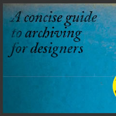 A Concise Guide to Archiving for Designers by Karin van der Heiden