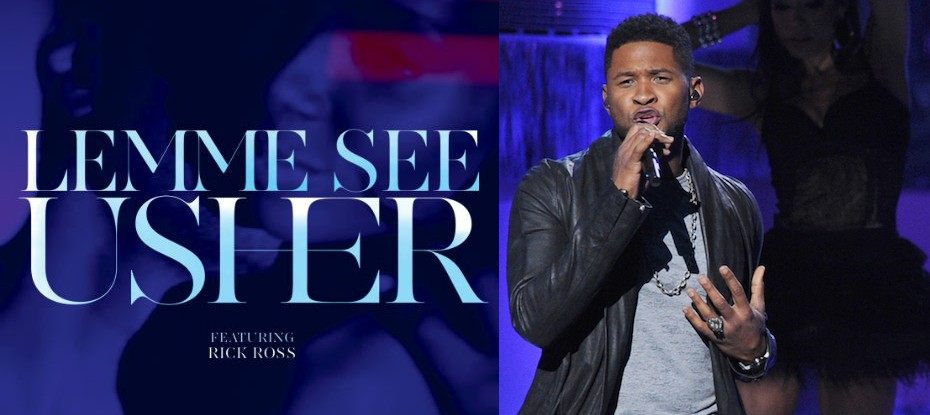 Download Usher Ft Rick Ross – Lemme See